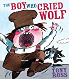 Tony Ross The Boy Who Cried Wolf