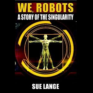 We Robots Audiobook