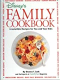 Disney's Family Cookbook: Irresistible Recipes for You and Your Kids