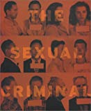 The Sexual Criminal: A Psychoanalytical Study (0965032426) by De River, J. Paul