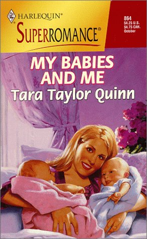 My Babies and Me: By the Year 2000: Baby (Harlequin Superromance No. 864), Tara Taylor Quinn
