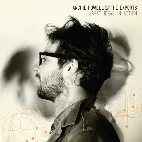 Archie Powell And The Exports-Great Ideas In Action-2012-404 Download