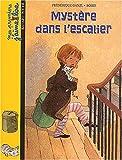 echange, troc Frédérique Ganzl, Boiry - Mes premiers j'aime lire, numéro 7 : Mystère dans l'escalier