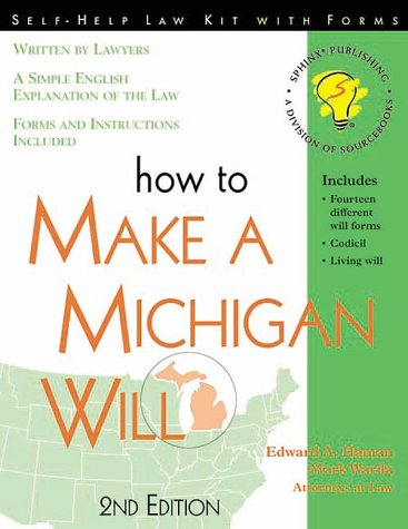 How to Make a Michigan Will: With Forms (Self-Help Law Kit With Forms)