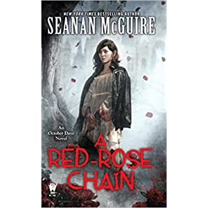 A Red Rose Chain by Seanan McGuire