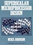 Superscalar Microprocessors Design (P...