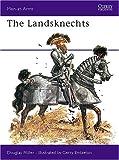 The Landsknechts (Men-at-Arms)