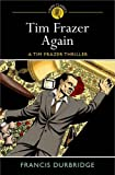 Francis Durbridge Tim Frazer Again: A Tim Frazer Thriller (Crime Classics)
