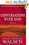 Conversations with God 2: An uncommon...