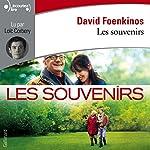 Les souvenirs | David Foenkinos
