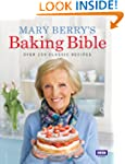 Mary Berry's Baking Bible: Over 250 C...