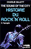 The Sound Of The City, histoire du Rock'n'roll