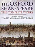 The Complete Works (Oxford Shakespeare)