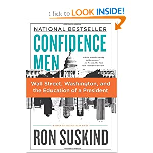 Wall Street, Washington, and the Education of a President  - Ron Suskind