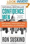 Confidence Men: Wall Street, Washingt...