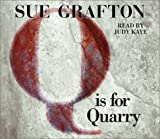 Sue Grafton CD: Q is for Quarry (Kinsey Millhone Mysteries (Audio))