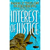 Interest of Justice ~ Nancy Taylor Rosenberg