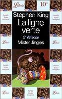 La Ligne verte, tome 2 : Mister Jingles