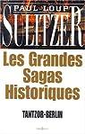 Les Grandes Sagas Historiques par Sulitzer