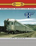 Santa Fe Railway Streamlined Observation Cars