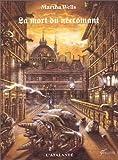 La Mort du nécromant (French Edition) (2841721825) by Wells, Martha