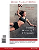 img - for Human Anatomy & Physiology, Books a la Carte Plus MasteringA&P with eText -- Access Card Package (9th Edition) book / textbook / text book