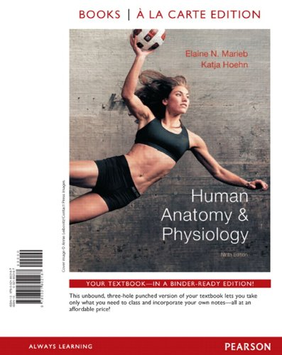 Human Anatomy & Physiology, Books a la Carte Plus...