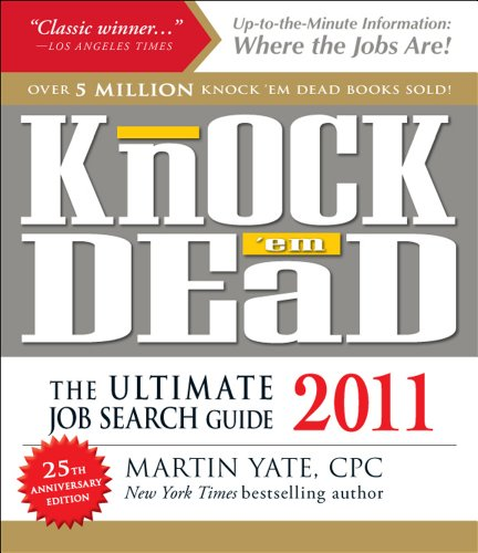 Knock 'em Dead 2011: The Ultimate Job Search Guide