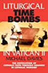 Liturgical Time Bombs in Vatican II:...