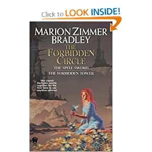 The Forbidden Circle: The Spell Sword The Forbidden Tower by Marion Zimmer Bradley