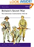 Britain's Secret War: The Indonesian...