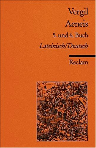 Aeneis. 5. und 6. Buch: Lat. /Dt.: 5. und 6. Buch. Lateinisch / Deutsch
