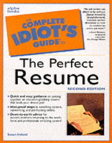 Complete Idiot's Guide to the Perfect Resume, 3E