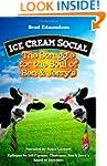 Ice Cream Social: The Struggle for th...