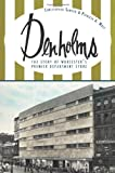img - for Denholms: The Story of Worcester's Premier Department Store (MA) (The History Press) book / textbook / text book