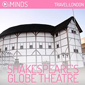 Shakespeare's Globe Theatre Audiobook