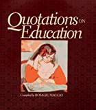 Quotations on Education (0137691343) by Maggio, Rosalie