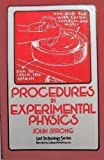 Procedures in Experimental Physics (0917914562) by Strong, John