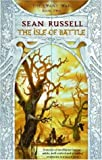 The Isle of Battle (Swans' War) (1841490865) by SEAN RUSSELL