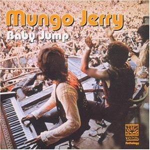 Mungo jerry - Baby Jump The Dawn Anthology - Zortam Music