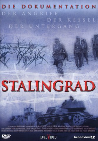 Stalingrad / Stalingrad - Der Angriff, der Kessel, der Untergang / Сталинград: Подлинная история (2003)
