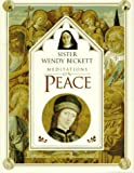 Sister Wendy's Meditations on Peace (0789401770) by Beckett, Wendy