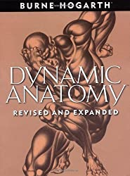 Dynamic Anatomy: Revised and Expanded Edition by Hogarth, Burne Rev Exp Edition [Paperback(2003)]