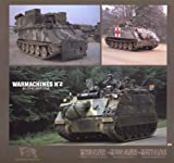 img - for Warmachines No. 2 - M113/A2, M106 A1/A2, M577 A1/A2 book / textbook / text book