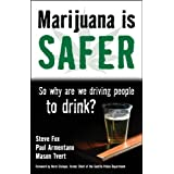 Marijuana is Safer: So Why Are We Driving People to Drink? ~ Steve Fox
