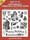 Ready-to-Use Old-Fashioned Christmas Illustrations (Dover Clip Art Ready-to-Use)