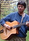 A Nuts And Bolts Approach: To Arranging Fingerstyle Guitar [DVD]
