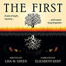 The First (       UNABRIDGED) by Lisa M. Green Narrated by Elizabeth Siedt