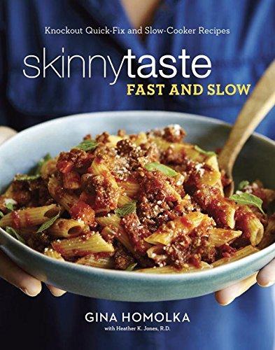 Skinnytaste Fast and Slow ISBN-13 9780553459609