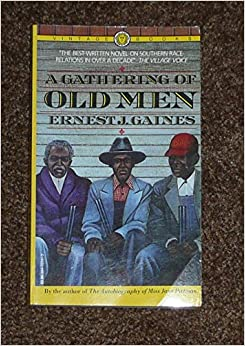 an analysis of a gathering of old men by ernest j gaines Pdf site sharing a gathering of old men ernest j gaines a gathering of old men ernest j gaines - are you looking for ebook a gathering of old men ernest j.